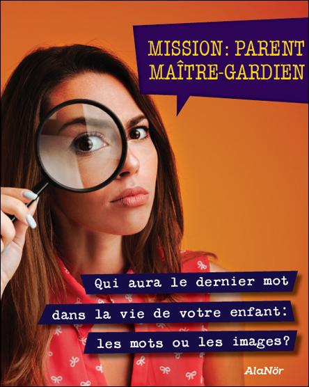 Mission parent Maître Gardien